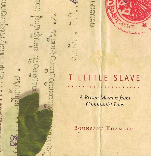 "Bounsang Khamkeo, ""I Little Slave"""