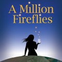 A Million Fireflies
