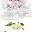 Roses and Red Ants Poster_BIG