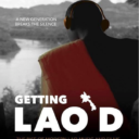 Getting Lao'D – World Premiere